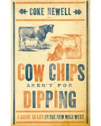 Cow Chips Aren't For Dipping