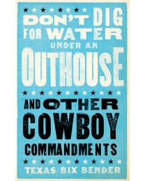 Don't Dig for Water Under an Outhouse