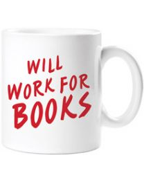 Will Work For Books Mug