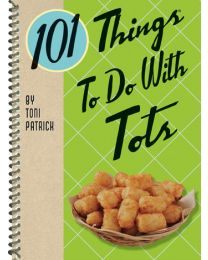 101 Things to Do with Tots