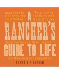 A Rancher's Guide to Life