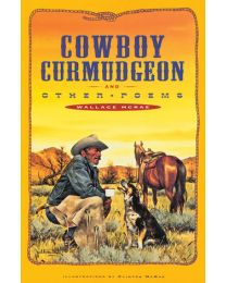 Cowboy Curmudgeon and Other Poems