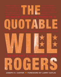Quotable Will Rogers, The