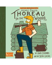 Little Naturalist Henry David Thoreau: Henry in the Woods