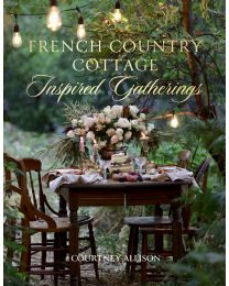 French Country Cottage Inspired Gatheri